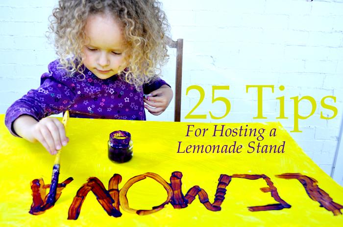 25 Tips for Hosting a Lemonade Stand